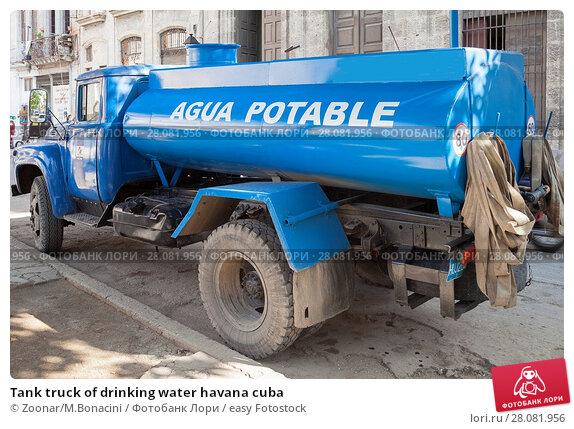 Купить «Tank truck of drinking water havana cuba», фото № 28081956, снято 21 июля 2018 г. (c) easy Fotostock / Фотобанк Лори