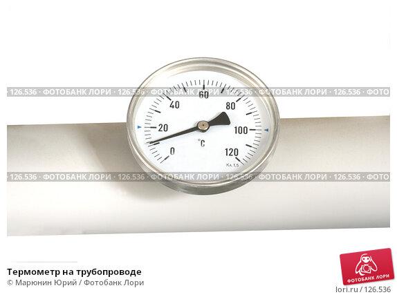 Термометр на трубопроводе, фото № 126536, снято 26 апреля 2007 г. (c) Марюнин Юрий / Фотобанк Лори
