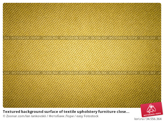 Textured background surface of textile upholstery furniture close... Стоковое фото, фотограф Zoonar.com/Ian Iankovskii / easy Fotostock / Фотобанк Лори