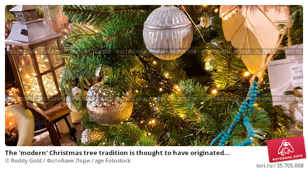 The 'modern' Christmas tree tradition is thought to have originated... Стоковое фото, фотограф Ruddy Gold / age Fotostock / Фотобанк Лори