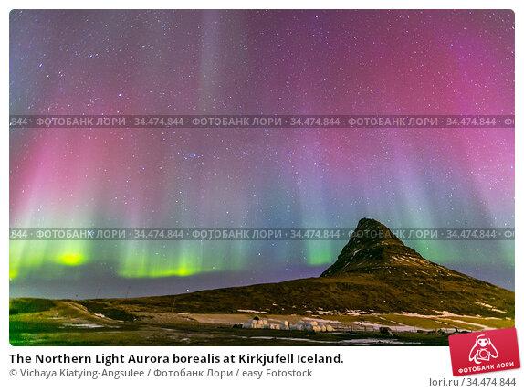 The Northern Light Aurora borealis at Kirkjufell Iceland. Стоковое фото, фотограф Vichaya Kiatying-Angsulee / easy Fotostock / Фотобанк Лори