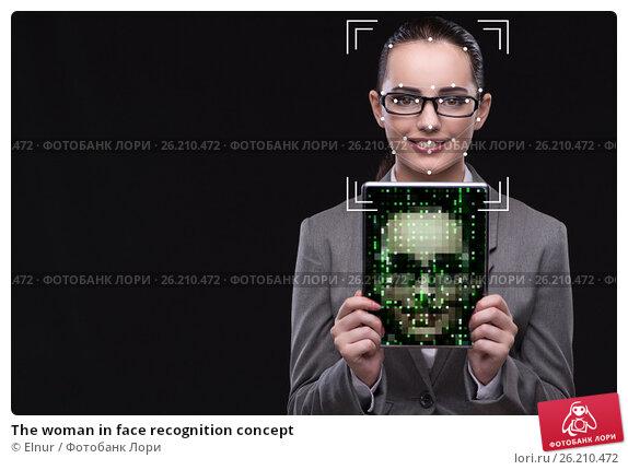Купить «The woman in face recognition concept», фото № 26210472, снято 21 марта 2019 г. (c) Elnur / Фотобанк Лори