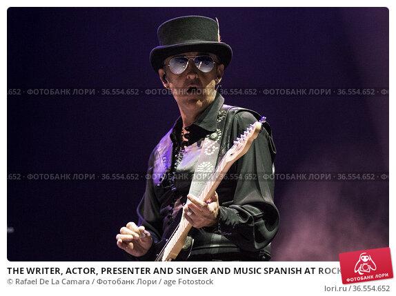 THE WRITER, ACTOR, PRESENTER AND SINGER AND MUSIC SPANISH AT ROCK... Редакционное фото, фотограф Rafael De La Camara / age Fotostock / Фотобанк Лори