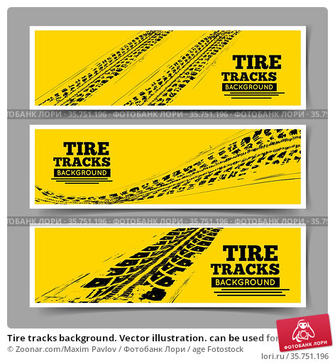 Tire tracks background. Vector illustration. can be used for for ... Стоковое фото, фотограф Zoonar.com/Maxim Pavlov / age Fotostock / Фотобанк Лори