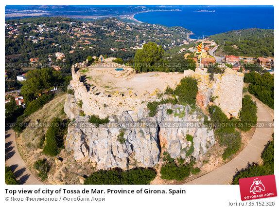 Top view of city of Tossa de Mar. Province of Girona. Spain. Стоковое фото, фотограф Яков Филимонов / Фотобанк Лори