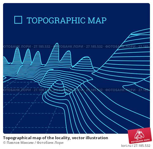 Купить «Topographical map of the locality, vector illustration», иллюстрация № 27185532 (c) Павлов Максим / Фотобанк Лори