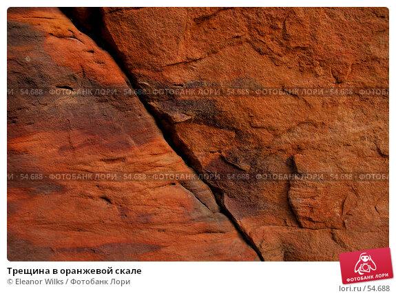 Трещина в оранжевой скале, фото № 54688, снято 4 июля 2007 г. (c) Eleanor Wilks / Фотобанк Лори