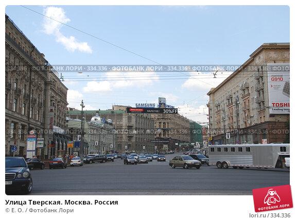 Купить «Улица Тверская. Москва. Россия», фото № 334336, снято 21 июня 2008 г. (c) Екатерина Овсянникова / Фотобанк Лори