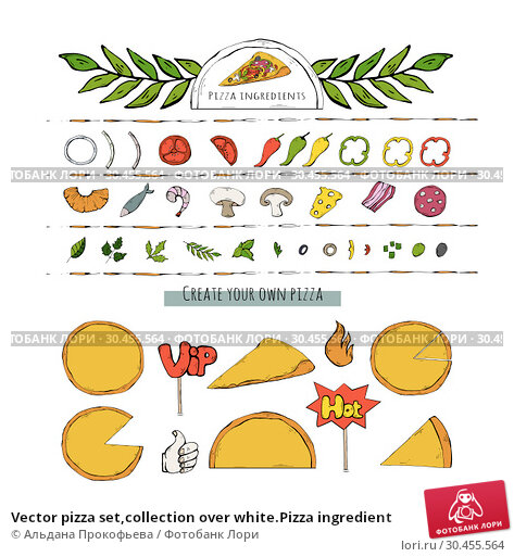 Vector pizza set,collection over white.Pizza ingredient. Стоковая иллюстрация, иллюстратор Альдана Прокофьева / Фотобанк Лори