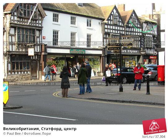 Купить «Великобритания, Статфорд, центр», фото № 37304, снято 29 апреля 2006 г. (c) Paul Bee / Фотобанк Лори