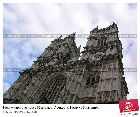 Вестминстерское аббатство. Лондон. Великобритания, фото № 90448, снято 29 сентября 2007 г. (c) Екатерина Овсянникова / Фотобанк Лори