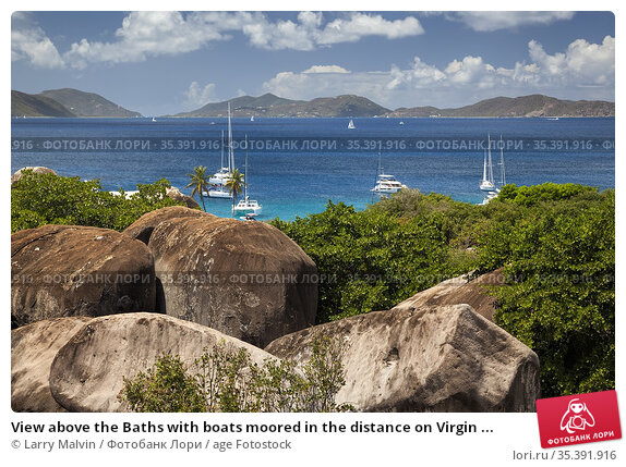 View above the Baths with boats moored in the distance on Virgin ... Стоковое фото, фотограф Larry Malvin / age Fotostock / Фотобанк Лори