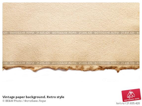 Купить «Vintage paper background. Retro style», фото № 21835420, снято 17 января 2020 г. (c) BE&W Photo / Фотобанк Лори