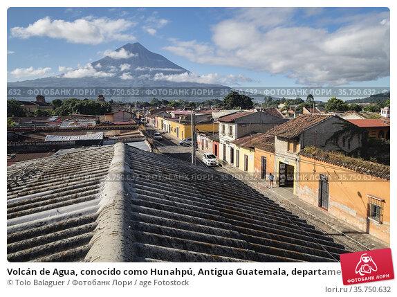 Volcán de Agua, conocido como Hunahpú, Antigua Guatemala, departamento... Стоковое фото, фотограф Tolo Balaguer / age Fotostock / Фотобанк Лори