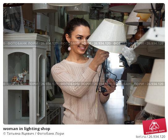 woman in lighting shop, фото № 26934120, снято 26 января 2016 г. (c) Татьяна Яцевич / Фотобанк Лори