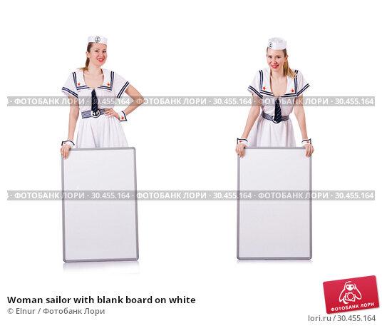 Woman sailor with blank board on white. Стоковое фото, фотограф Elnur / Фотобанк Лори