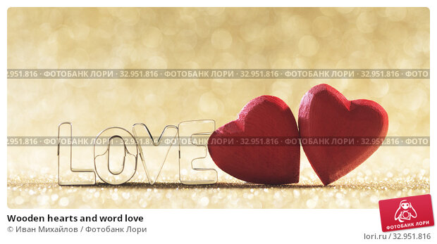 Wooden hearts and word love. Стоковое фото, фотограф Иван Михайлов / Фотобанк Лори