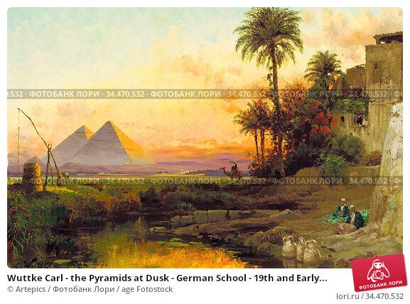 Wuttke Carl - the Pyramids at Dusk - German School - 19th and Early... Редакционное фото, фотограф Artepics / age Fotostock / Фотобанк Лори