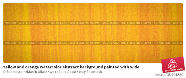 Yellow and orange watercolor abstract background painted with wide... Стоковое фото, фотограф Zoonar.com/Marek Uliasz / easy Fotostock / Фотобанк Лори