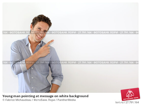 Купить «Young man pointing at message on white background», фото № 27791164, снято 20 октября 2018 г. (c) PantherMedia / Фотобанк Лори