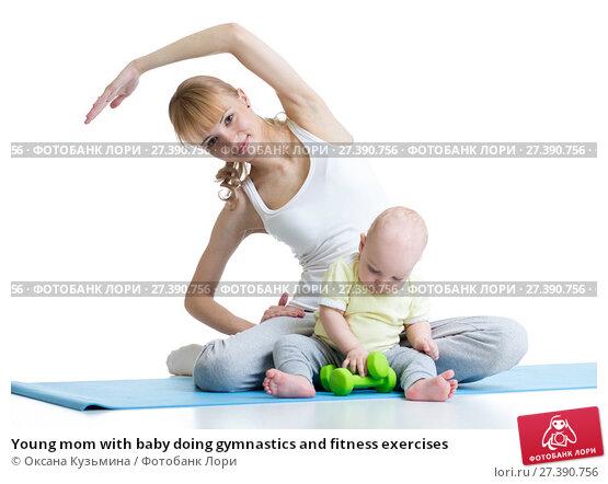 Купить «Young mom with baby doing gymnastics and fitness exercises», фото № 27390756, снято 22 июля 2019 г. (c) Оксана Кузьмина / Фотобанк Лори