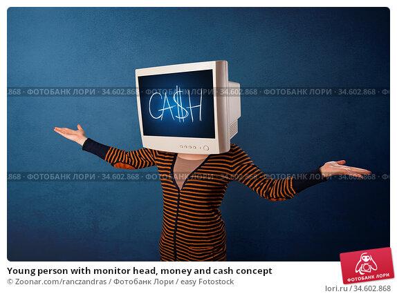 Young person with monitor head, money and cash concept. Стоковое фото, фотограф Zoonar.com/ranczandras / easy Fotostock / Фотобанк Лори