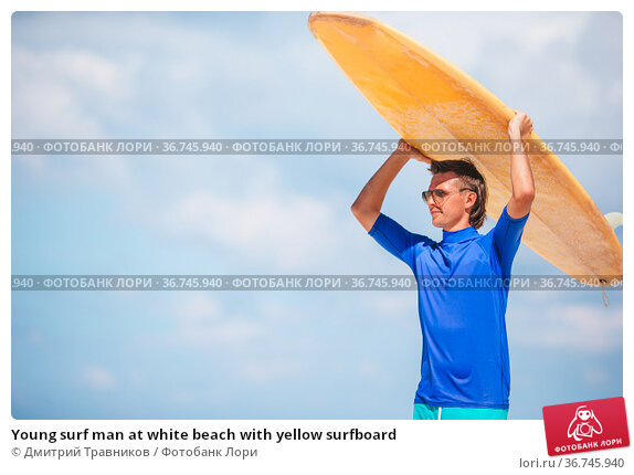 Young surf man at white beach with yellow surfboard. Стоковое фото, фотограф Дмитрий Травников / Фотобанк Лори