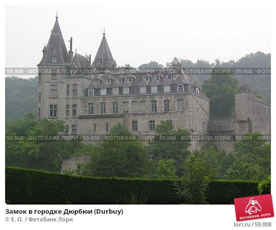 Замок в городке Дюрбюи (Durbuy), фото № 59008, снято 8 июня 2007 г. (c) Екатерина Овсянникова / Фотобанк Лори