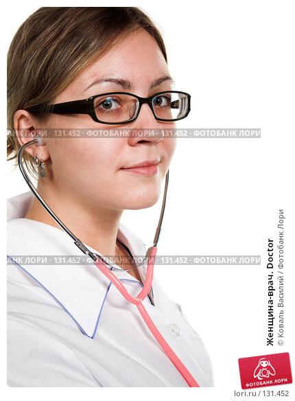 Женщина-врач. Doctor, фото № 131452, снято 21 октября 2007 г. (c) Коваль Василий / Фотобанк Лори